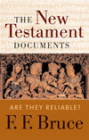 The New Testament Documents Are They Reliable?
