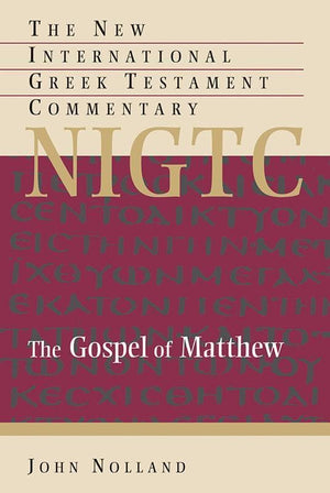 9780802823892-NIGTC Gospel of Matthew, The-Nolland, John