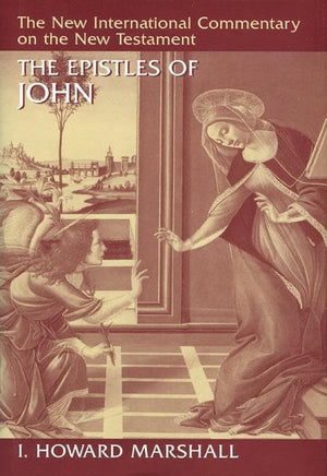9780802825186-NICNT Epistles of John, The-Marshall, I. Howard