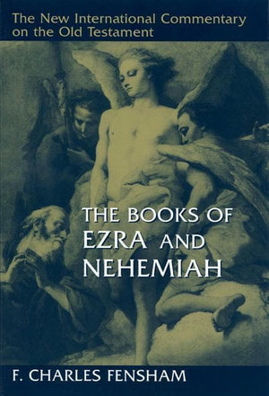 9780802825278-NICOT Books of Ezra & Nehemiah, The-Fensham, F. Charles