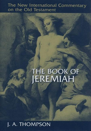 9780802825308-NICOT Book of Jeremiah, The-Thompson, J.A.