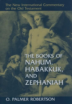 9780802825322-NICOT Books of Nahum, Habakkuk & Zephaniah, The-Robertson, O. Palmer