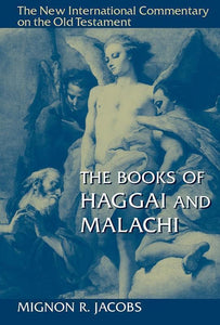 9780802826251-NICOT Books of Haggai and Malachi, The-Jacobs, Mignon R