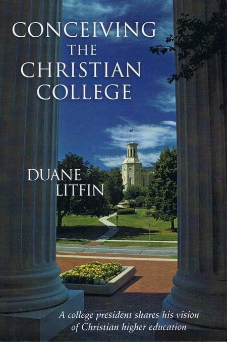 9780802827838-Conceiving the Christian College-Litfin, Duane