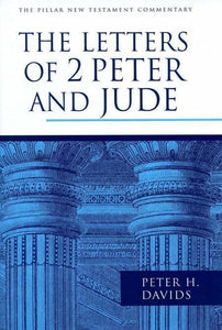 9780802837264-PNTC Letters of 2 Peter and Jude, The-Davids, Peter H.