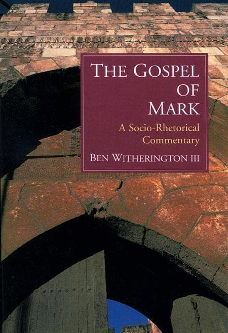9780802845030-SRC Gospel of Mark, The: A Socio-Rhetorical Commentary-Witherington III, Ben