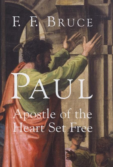 9780802847782-Paul: Apostle of the Heart Set Free-Bruce, F. F.