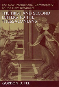 9780802863621-NICNT First and Second Letters to the Thessalonians, The-Fee, Gordon D.