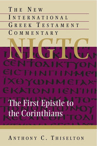 9780802870919-NIGTC First Epistle to the Corinthians, The-Thiselton, Anthony C.