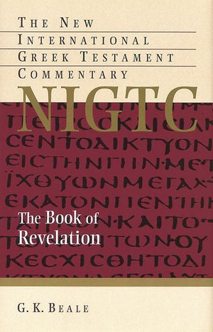 9780802871077-NIGTC Book of Revelation, The-Beale, G. K.