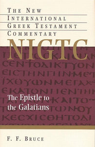 9780802871602-NIGTC Epistle to the Galatians, The-Bruce, F. F.