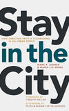 9780802874047-Stay in the City: How Christian Faith Is Flourishing in an Urban World-Gornik, Mark R.; Wong, Maria Liu