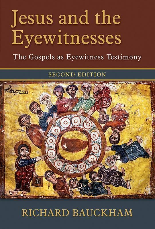9780802874313-Jesus and the Eyewitnesses: The Gospels as Eyewitness Testimony (Second Edition)-Bauckham, Richard