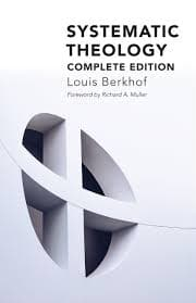 Systematic Theology by Berkhof, Louis (9780802876324) Reformers Bookshop