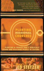 9780805443707-Planting Missional Churches: Planting a Church That's Biblically Sound and Reaching People in Culture-Stetzer, Ed