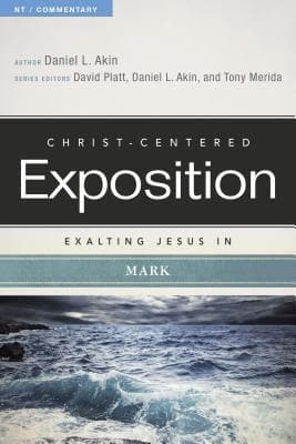 CCE Exalting Jesus in Mark (Christ-Centered Exposition) by Akin, Daniel (9780805496857) Reformers Bookshop