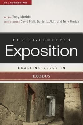 CCE Exalting Jesus in Exodus (Christ-Centered Exposition) by Merida, Tony (9780805497441) Reformers Bookshop