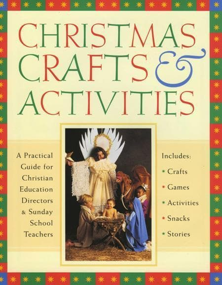 9780830723591-Christmas Crafts and Activities: A Practical Guide for Christian Education Directors & Sunday School Teachers-