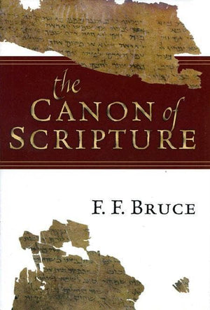 9780830812585-Canon of Scripture, The-Bruce, F. F.