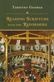 9780830829491-Reading Scripture with the Reformers-George, Timothy
