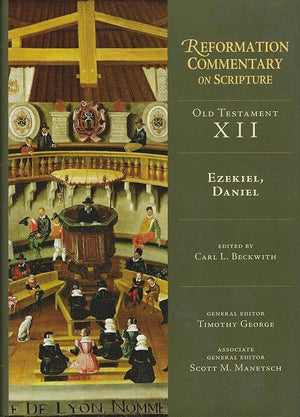 9780830829620-RCS Old Testament 12: Ezekiel and Daniel-Beckwith, Carl (Editor)