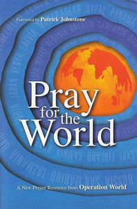 9780830836864-Pray for the World: A New Prayer Resource from Operation World-Mandryk, Jason