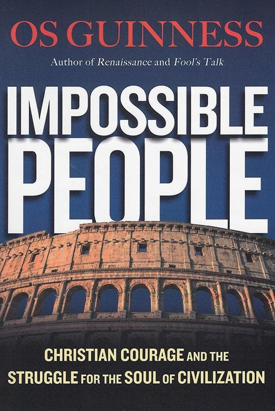 9780830844654-Impossible People: Christian Courage and the Struggle for the Soul of Civilization-Guinness, Os