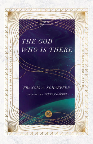 The God Who Is There by Schaeffer, Francis A. (9780830848553) Reformers Bookshop