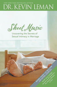 9780842360241-Sheet Music: Uncovering the Secrets of Sexual Intimacy in Marriage-Leman, Kevin