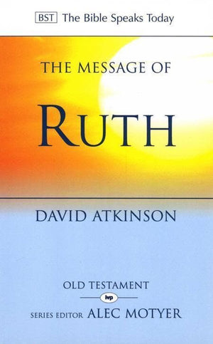 9780851107400-BST Message of Ruth-Atkinson, David