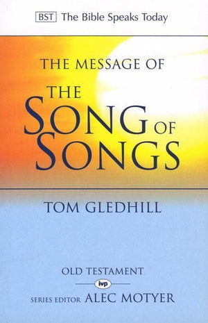 9780851109671-BST Message of the Song of Songs-Gledhill, Tom