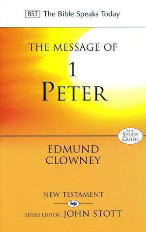 9780851111452-BST Message of 1 Peter-Clowney, Edmund P.