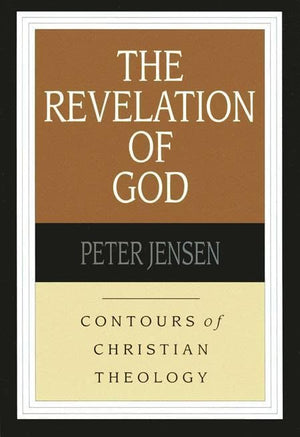 9780851112565-CCT The Revelation of God-Jensen, Peter