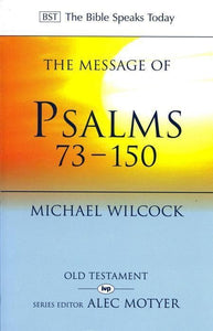 9780851115078-BST Message of Psalms 73 - 150-Wilcock, Michael