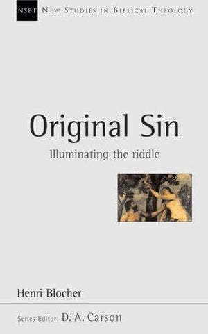 NSBT Original Sin: Illuminating the Riddle by Bolcher, Henry (9780851115146) Reformers Bookshop