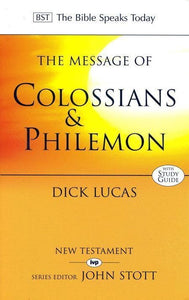 9780851115214-BST Message of Colossians & Philemon-Lucas, Richard C.