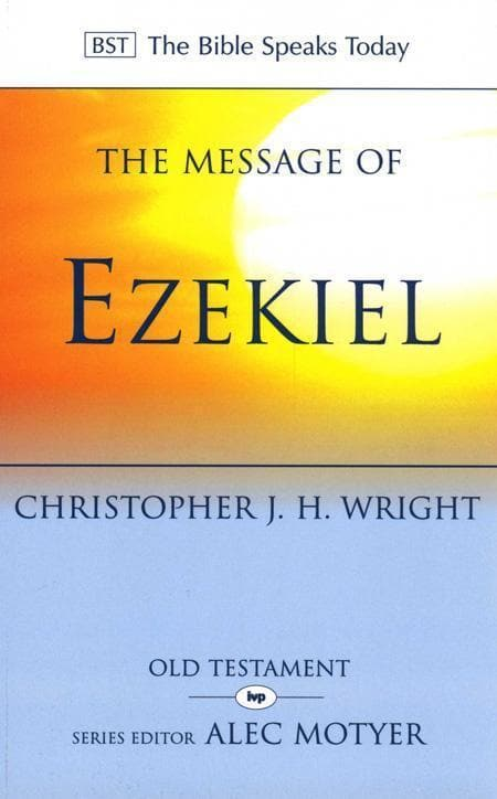 9780851115481-BST Message of Ezekiel-Wright, Christopher J.H.