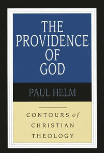 9780851118925-CCT The Providence of God-Helm, Paul