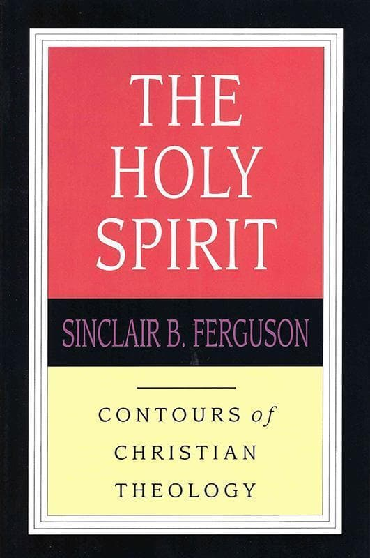 9780851118956-CCT The Holy Spirit-Ferguson, Sinclair B.