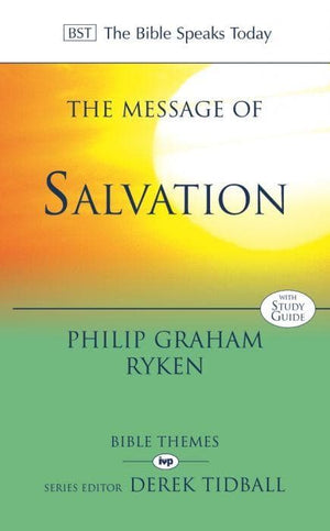 BST The Message of Salvation: The Lord Our Help by Ryken, Philip Graham (9780851118970) Reformers Bookshop