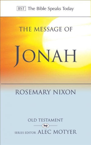 BST The Message of Jonah by Nixon, Rosemary (9780851118987) Reformers Bookshop