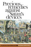 PPB Precious Remedies Against Satan's Devices by Brooks, Thomas (9780851510026) Reformers Bookshop