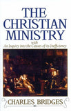 9780851510873-Christian Ministry, The: With an Inquiry into the Causes of its Inefficiency-Bridges, Charles