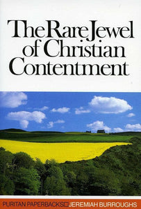 9780851510910-PPB The Rare Jewel of Christian Contentment-Burroughs, Jeremiah