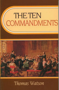 9780851511467-Ten Commandments, The-Watson, Thomas