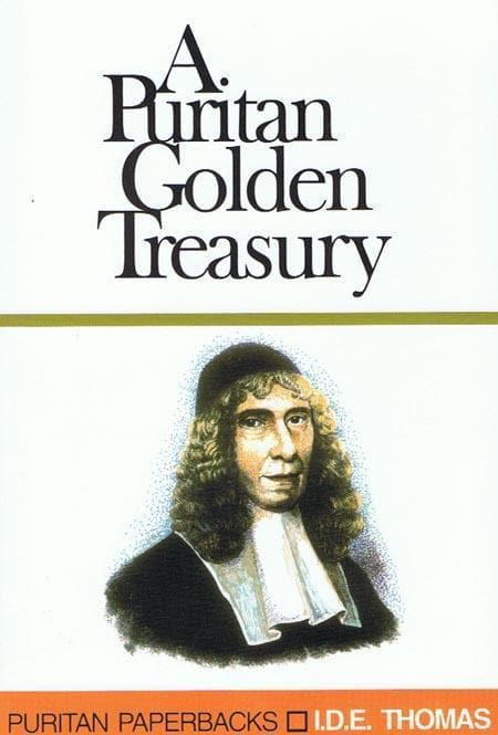 9780851512495-PPB The Golden Treasury of Puritan Quotations-Thomas, I.D.E.