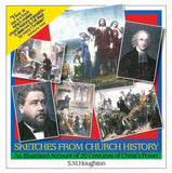 9780851513171-Sketches from Church History: An Illustrated Account of 20 Centuries of Christ's Power-Houghton, S. M.