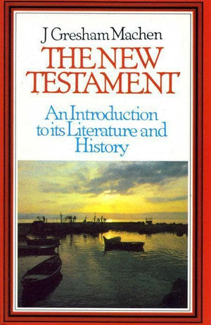 9780851514499-New Testament Introduction: An Introduction to its Literature and History-Machen, J. Gresham
