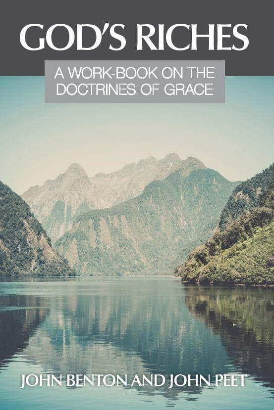 God's Riches: A Work on the Doctrines of Grace