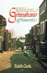 9780851517346-William Grimshaw Of Haworth-Cook, Faith